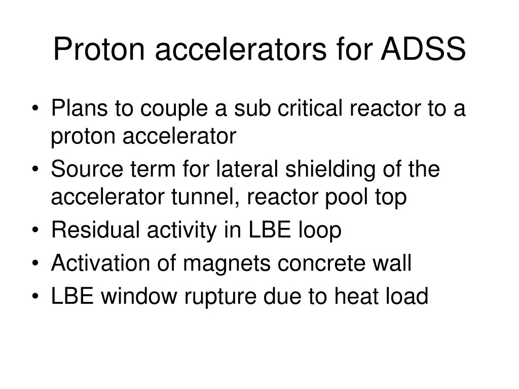 Proton accelerators for ADSS