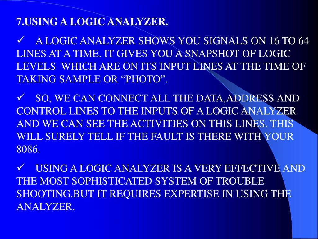 7.USING A LOGIC ANALYZER.