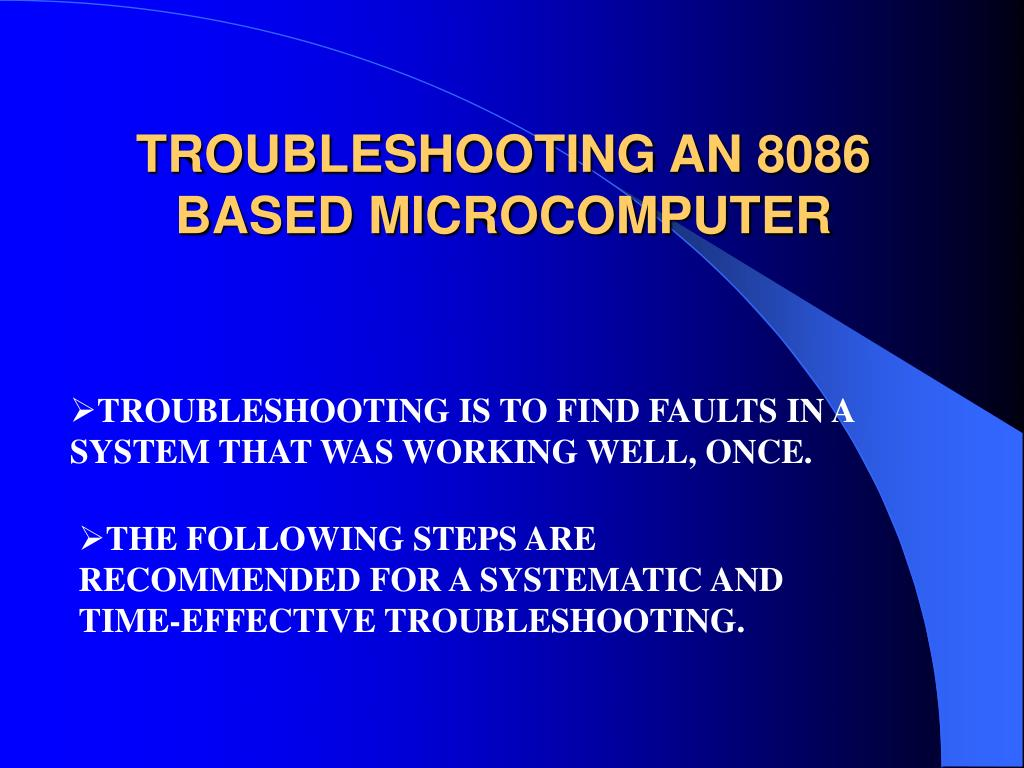 TROUBLESHOOTING AN 8086 BASED MICROCOMPUTER