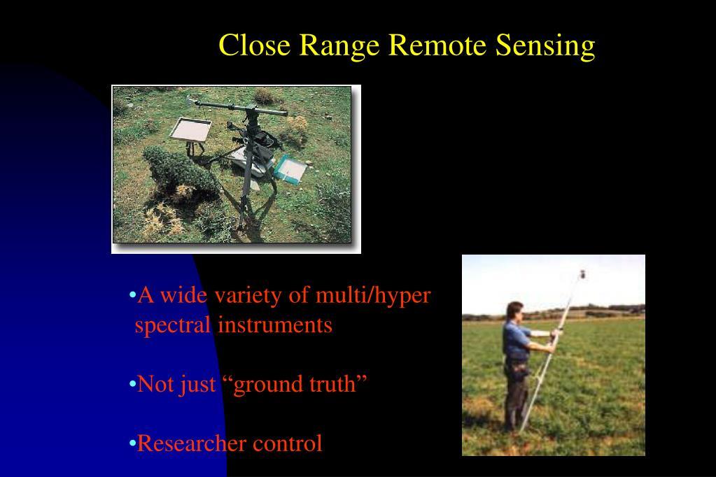 Close Range Remote Sensing