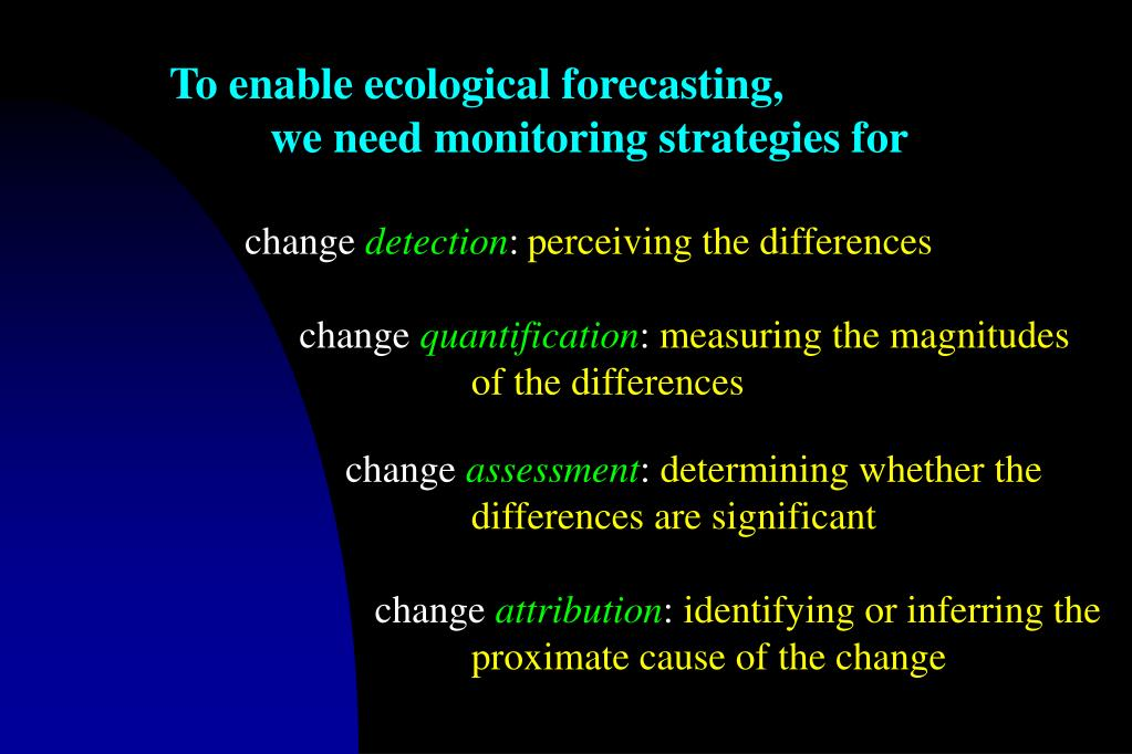 To enable ecological forecasting,