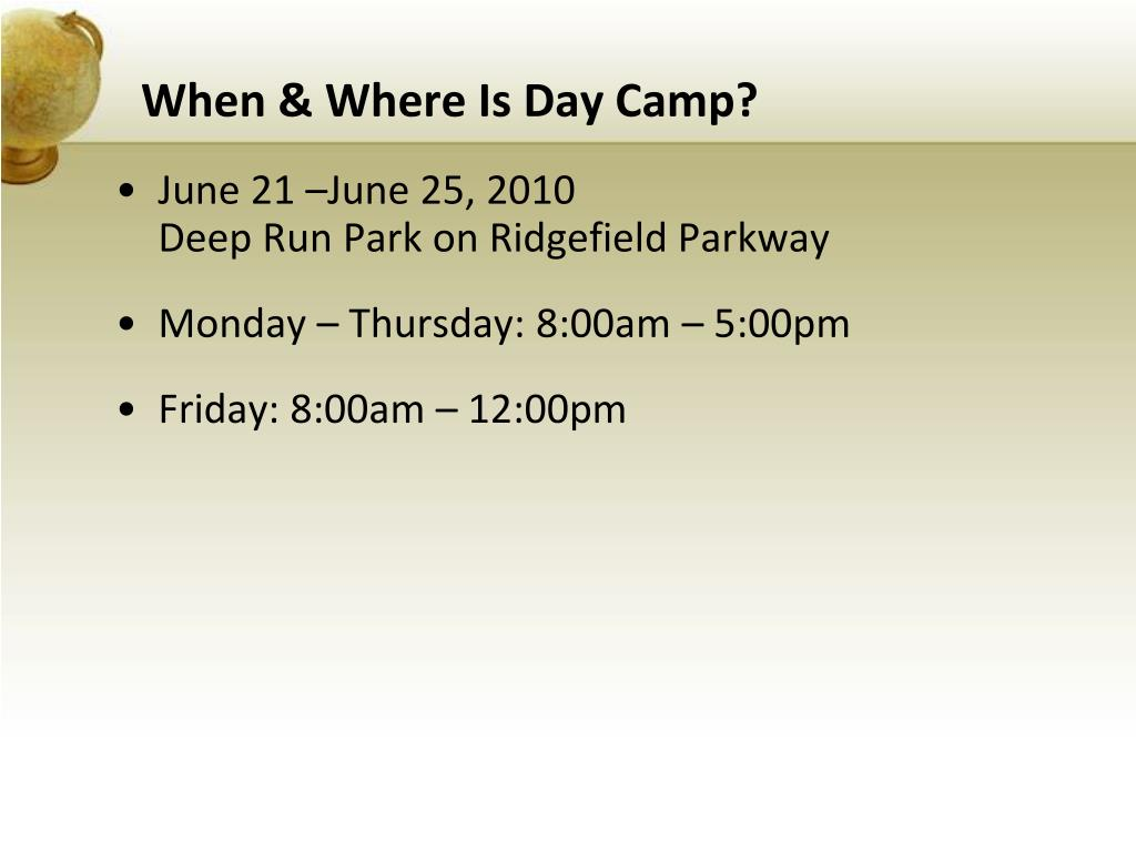 When & Where Is Day Camp?