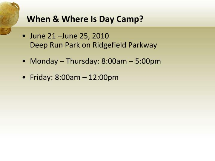 When where is day camp