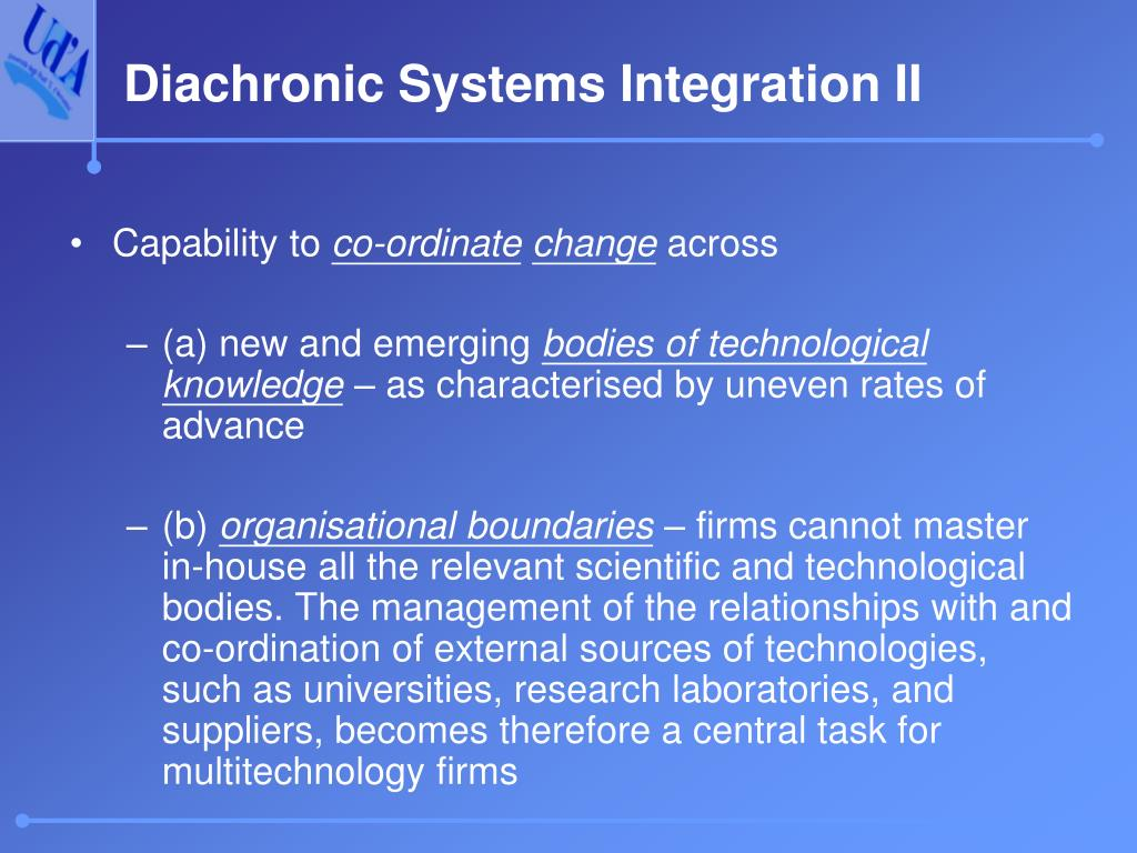 Diachronic Systems Integration II