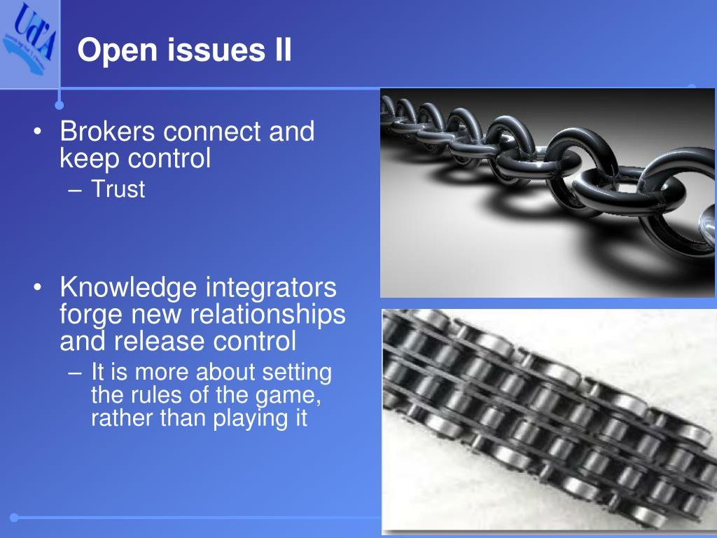 Open issues II
