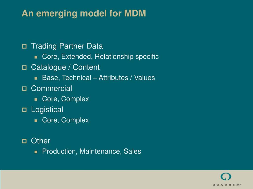 An emerging model for MDM