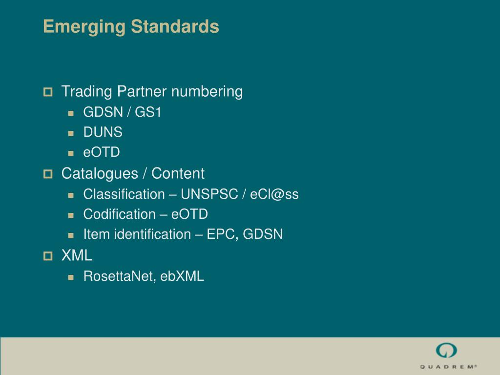 Emerging Standards