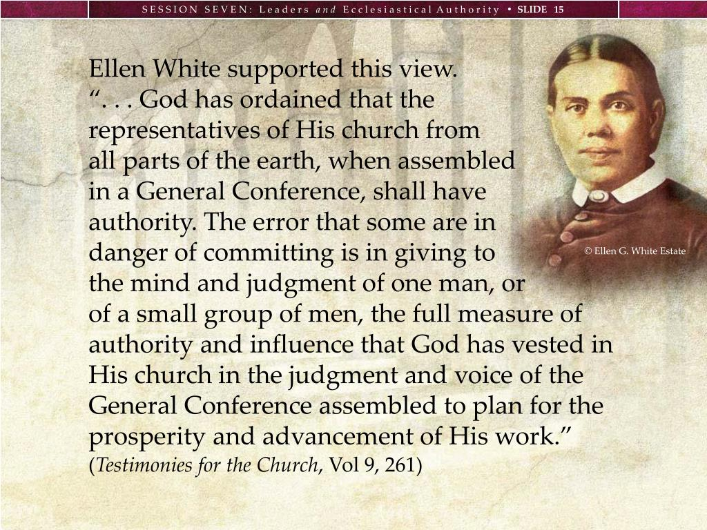 Ellen White supported this view.