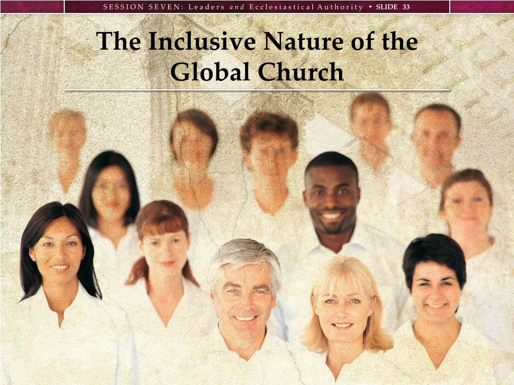 The Inclusive Nature of the Global Church