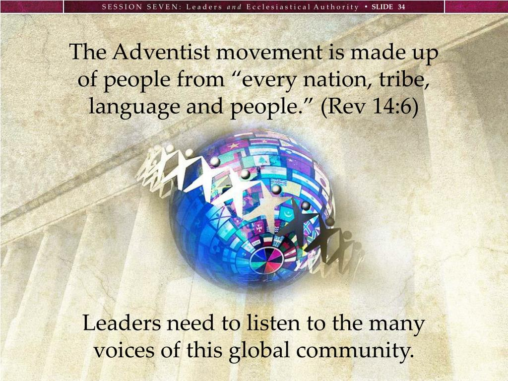 The Adventist movement is made up