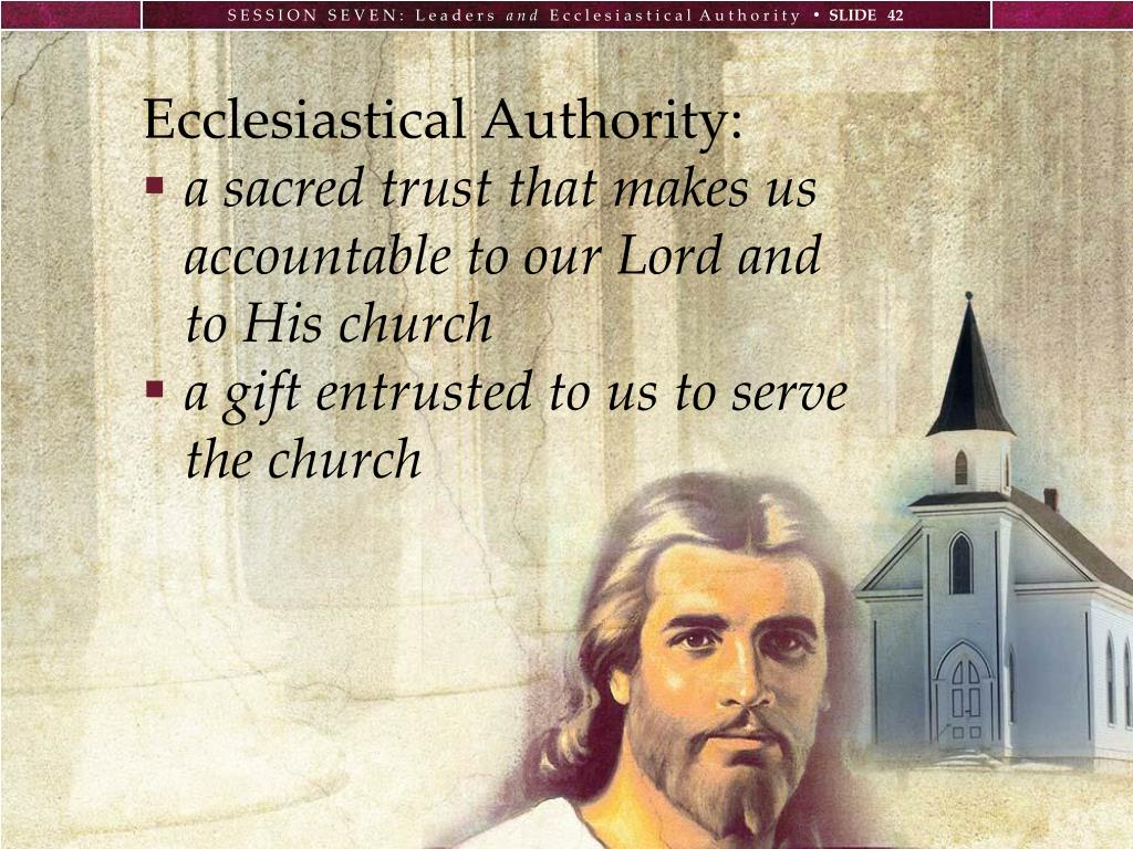 Ecclesiastical Authority: