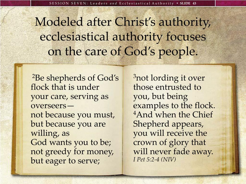 Modeled after Christ's authority, ecclesiastical authority focuses