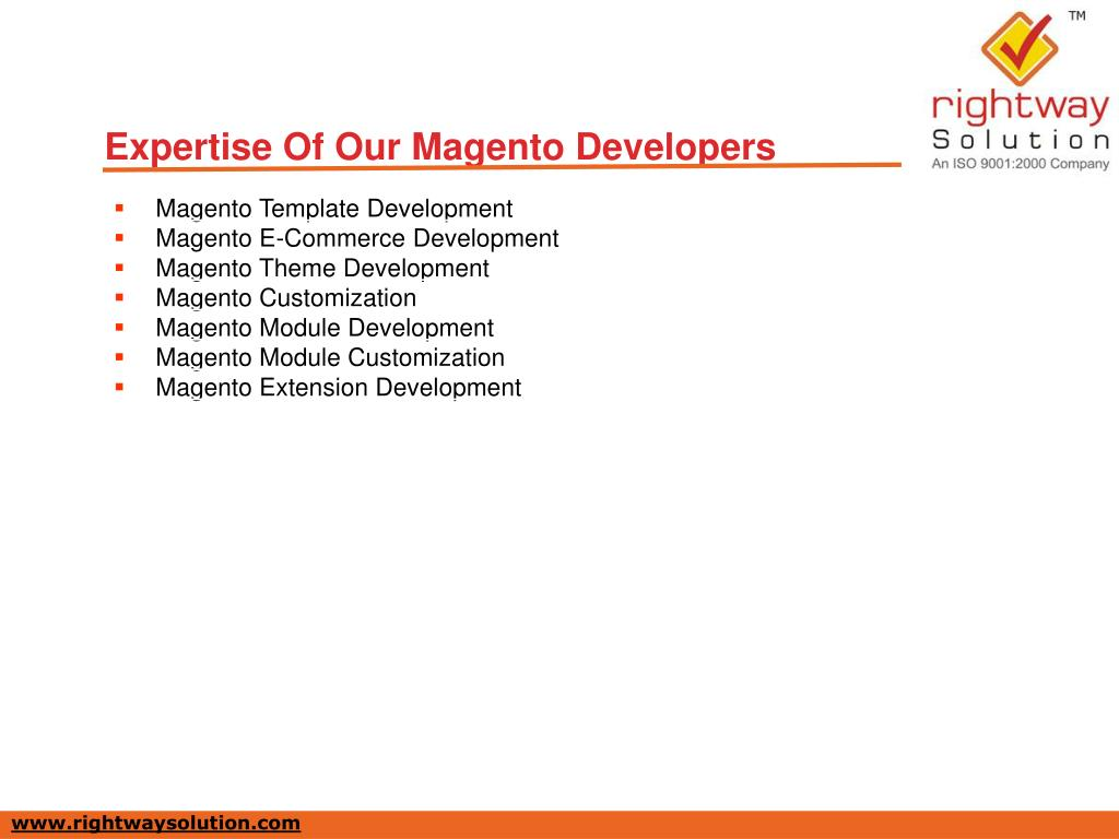 Expertise Of Our Magento Developers