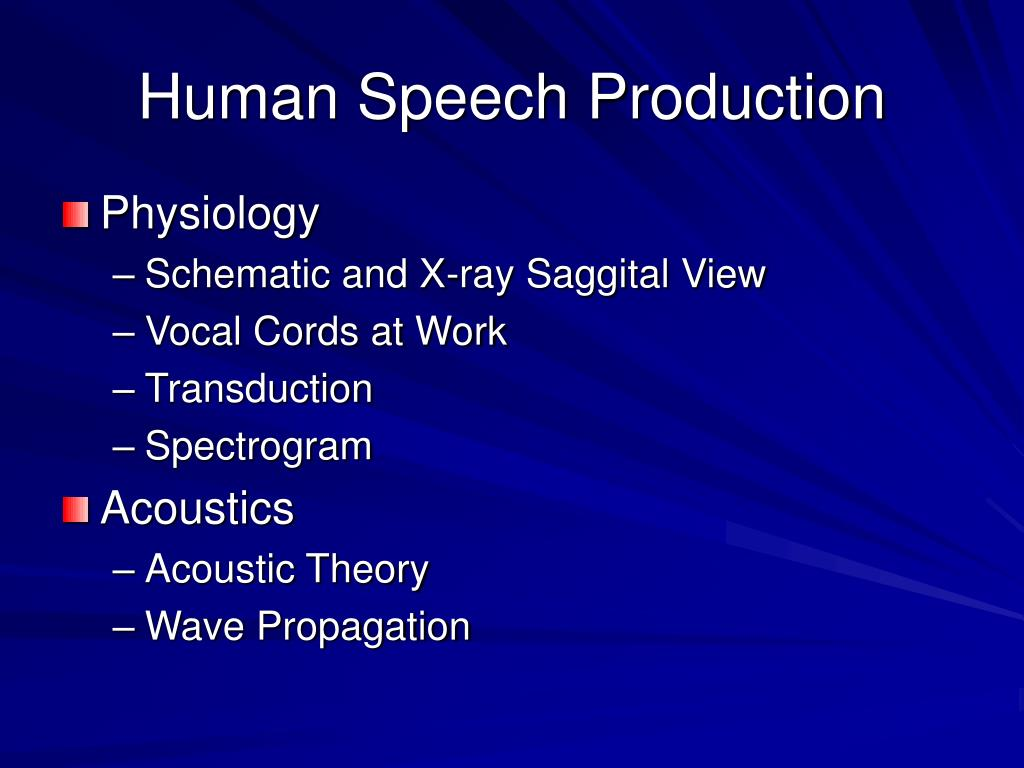 Human Speech Production