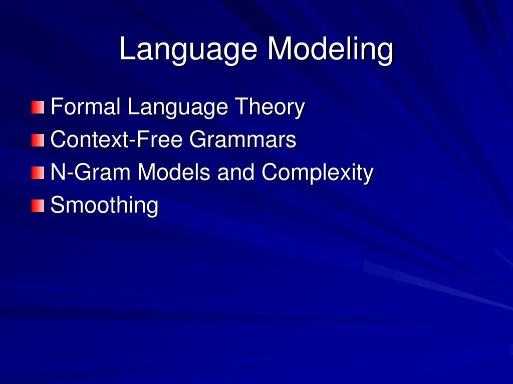 Language Modeling