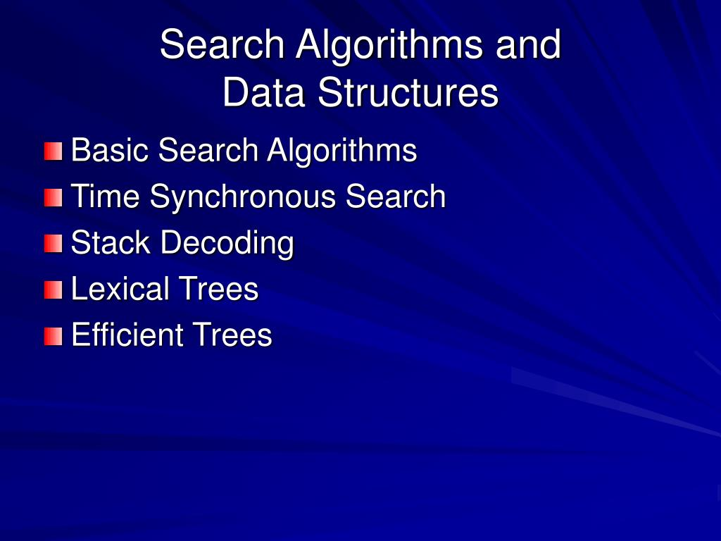 Search Algorithms and