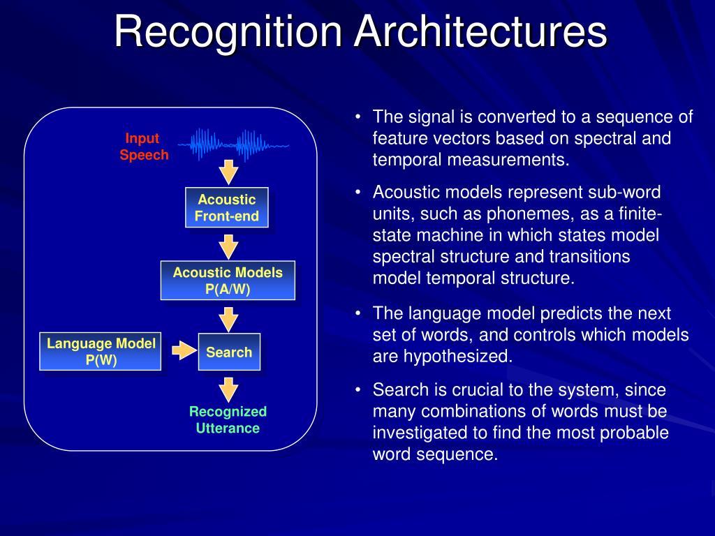 Recognition Architectures