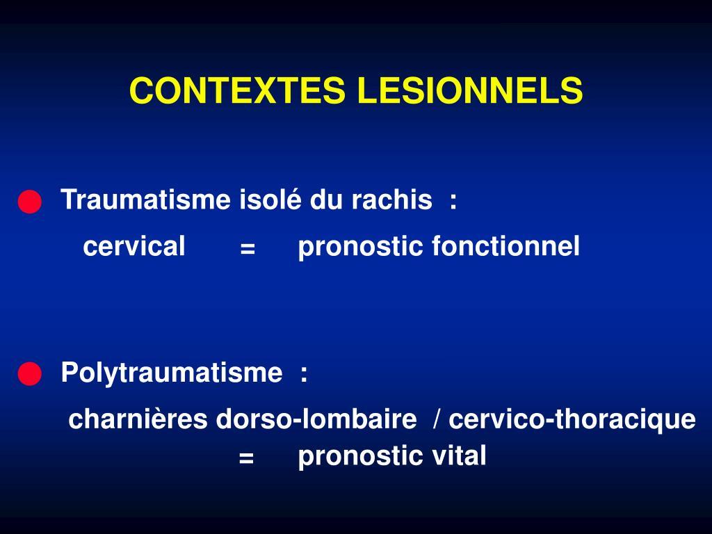 CONTEXTES LESIONNELS