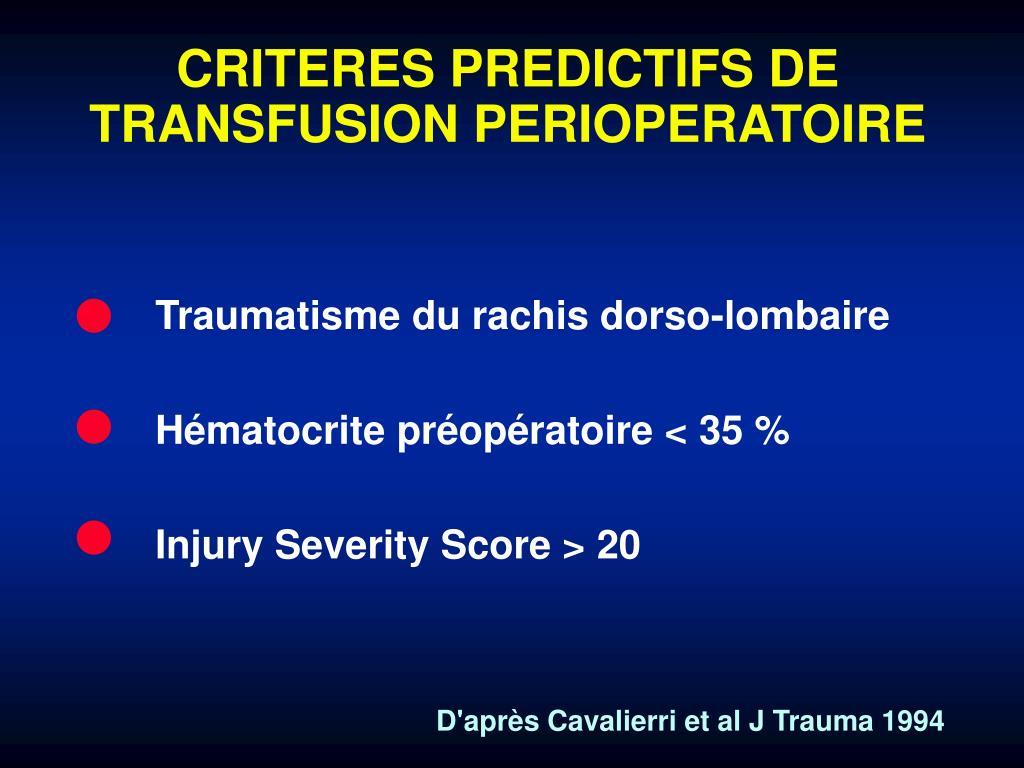 CRITERES PREDICTIFS DE TRANSFUSION PERIOPERATOIRE