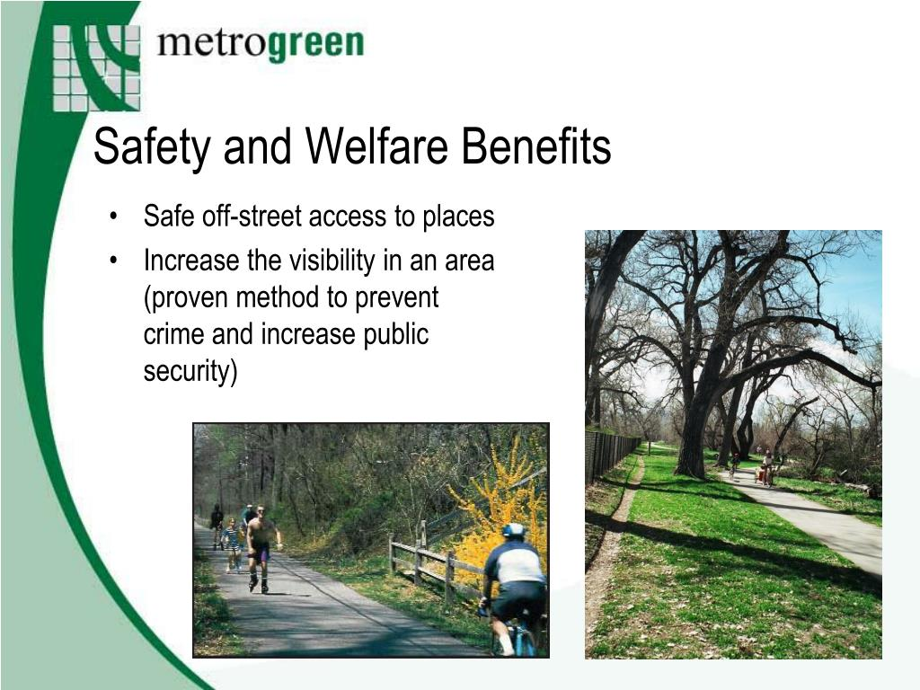 Safety and Welfare Benefits
