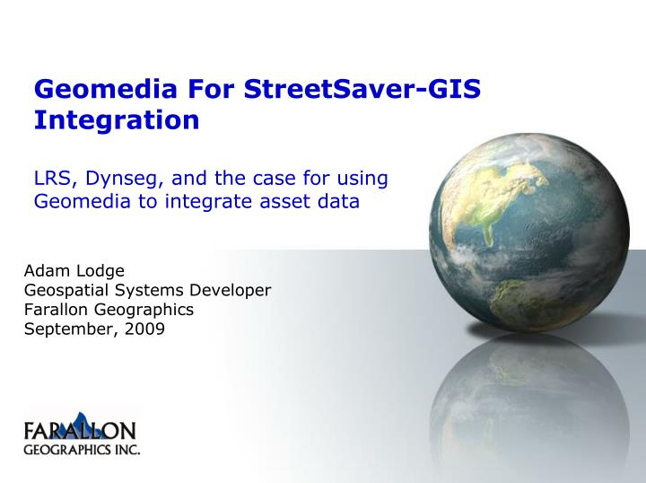 Geomedia For StreetSaver-GIS Integration