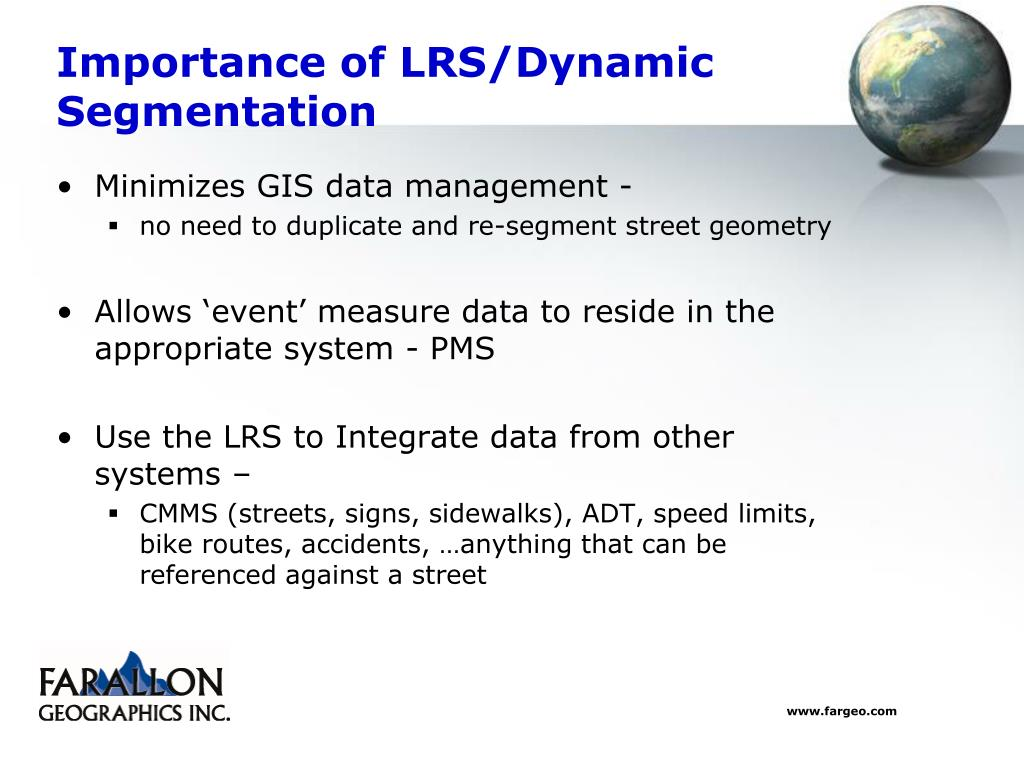 Importance of LRS/Dynamic Segmentation