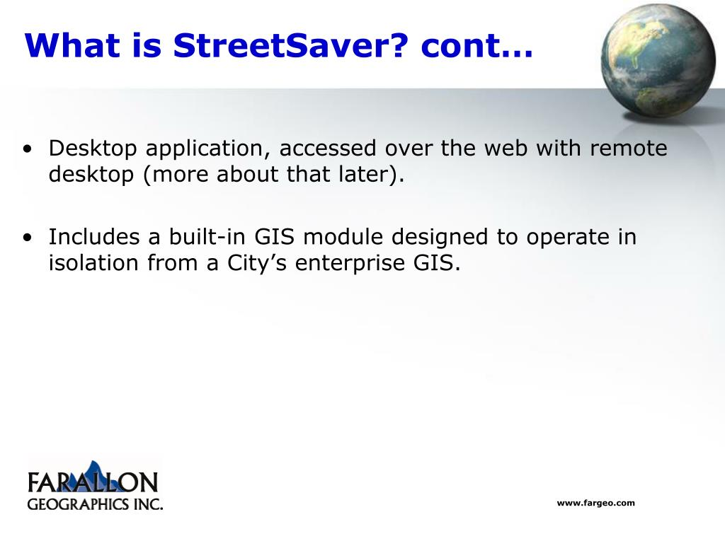 What is StreetSaver? cont…
