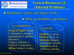 lexical resources 2 internal evidence
