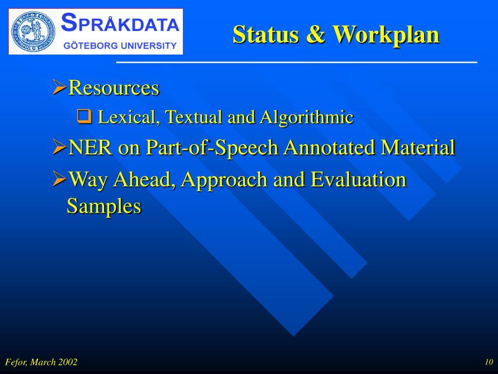 Status & Workplan