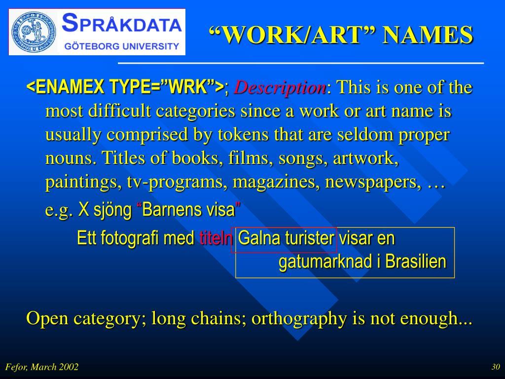 """WORK/ART"" NAMES"