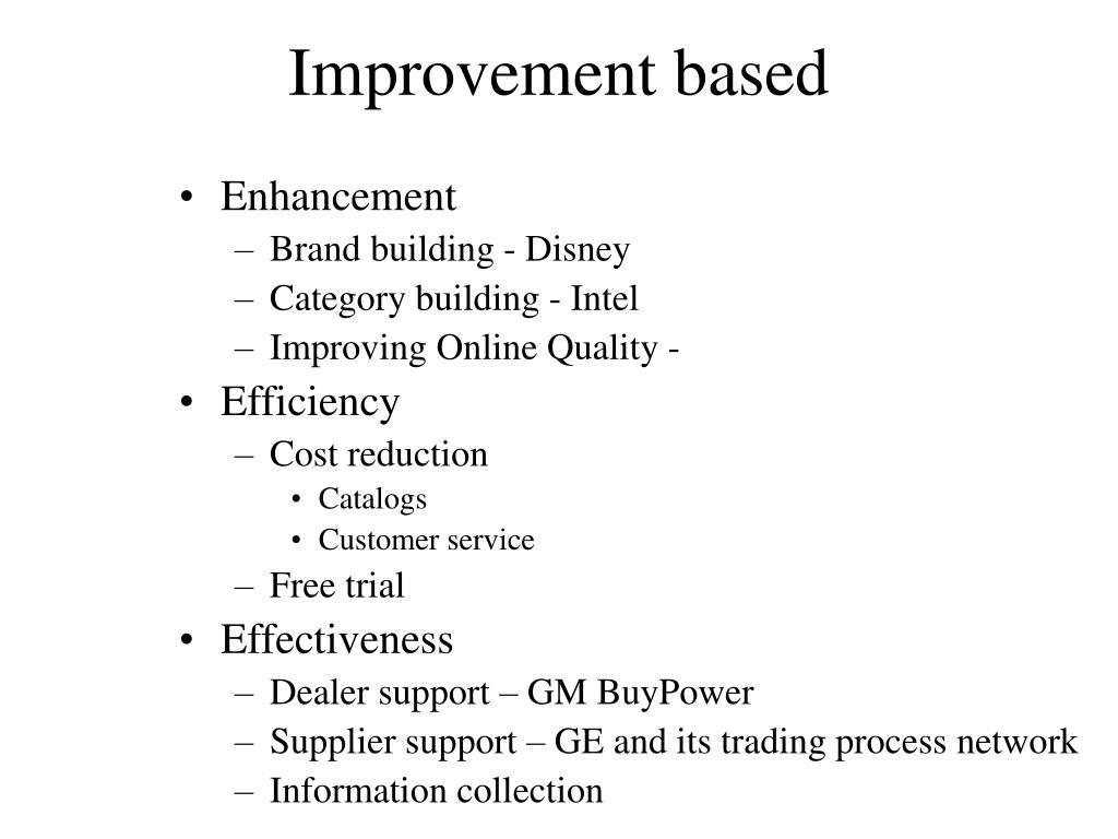 Improvement based