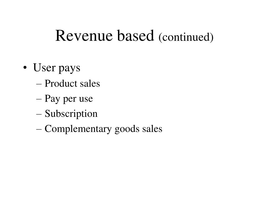 Revenue based