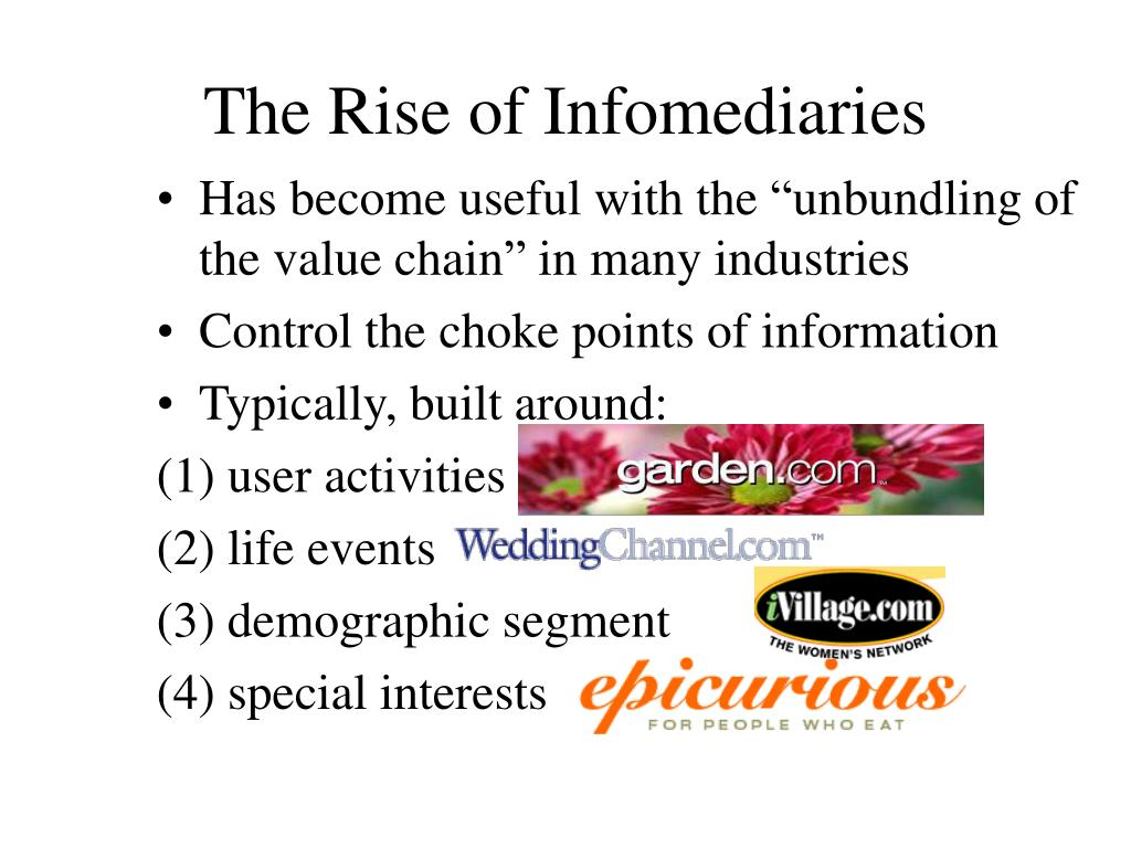 The Rise of Infomediaries