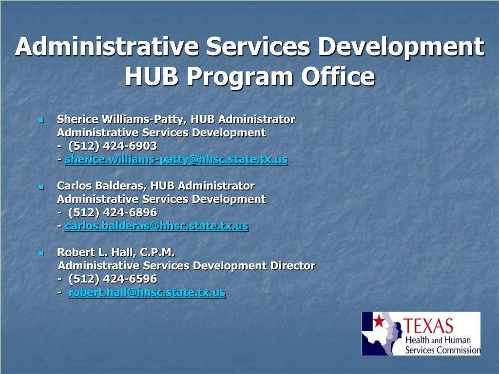Administrative Services Development HUB Program Office