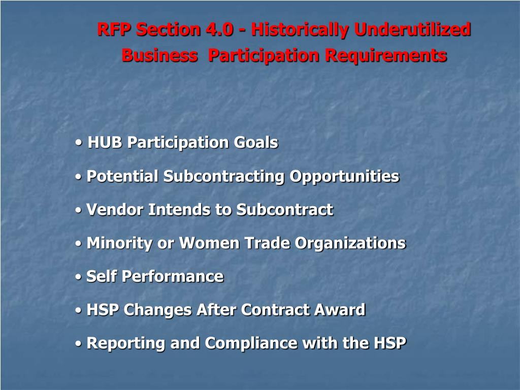 RFP Section 4.0 - Historically Underutilized Business  Participation Requirements