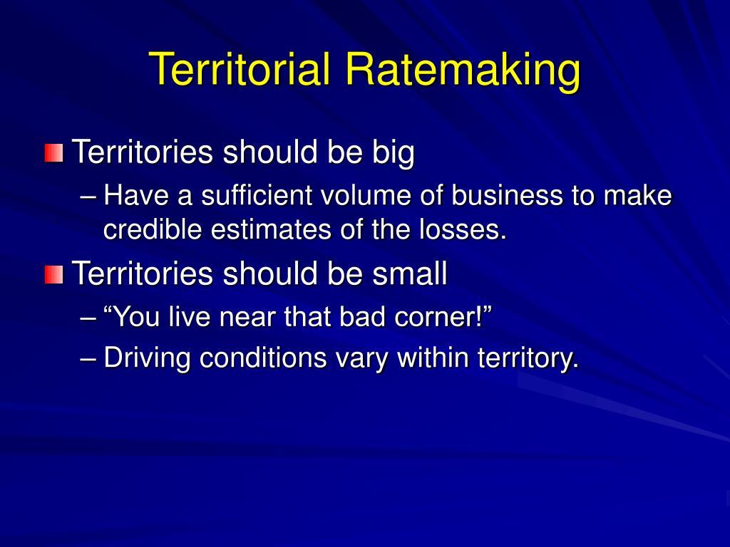 Territorial Ratemaking