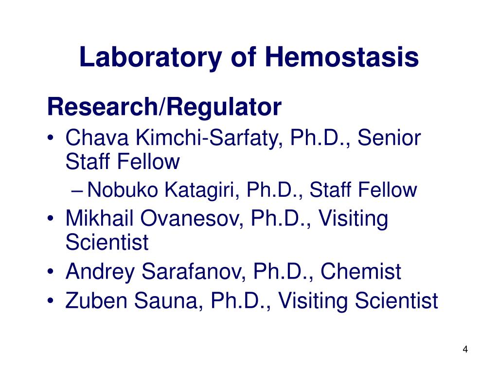 Laboratory of Hemostasis