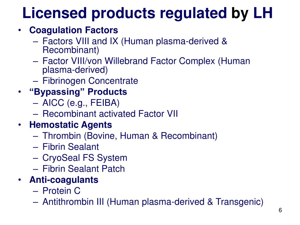 Licensed products regulated