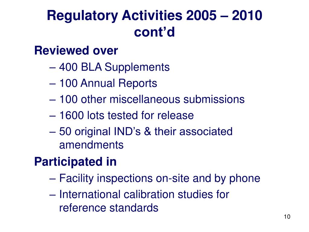 Regulatory Activities 2005 – 2010 cont'd