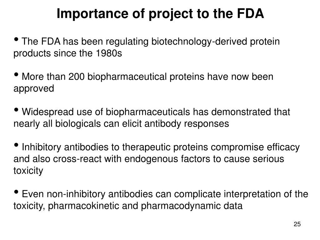 Importance of project to the FDA