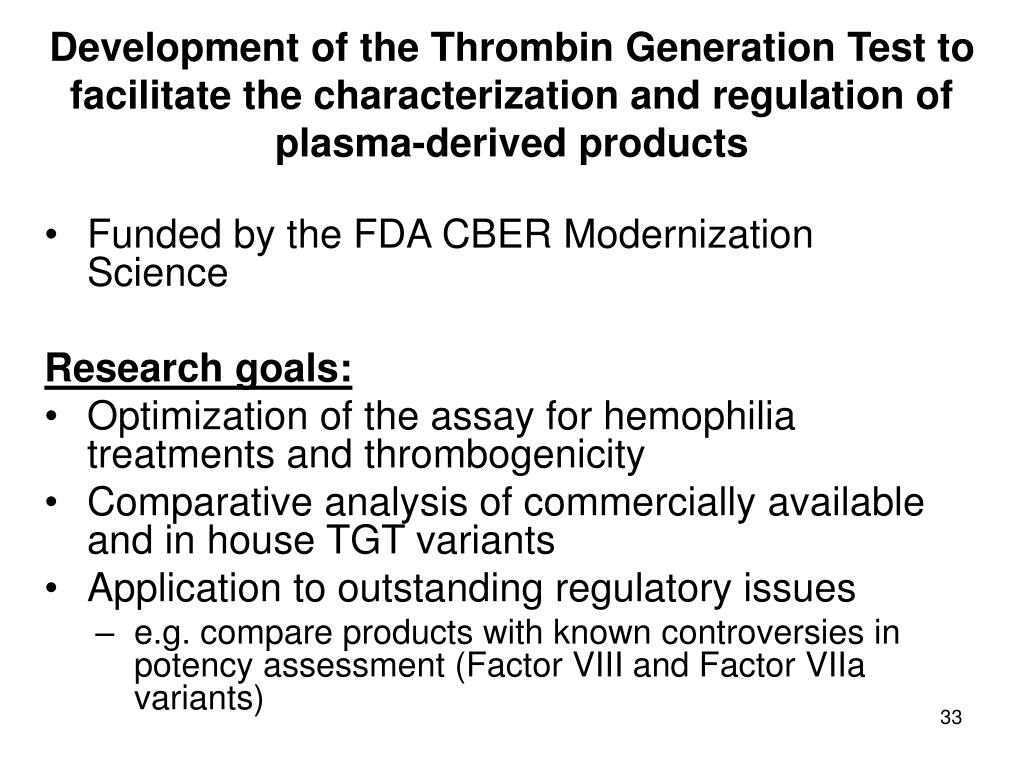 Development of the Thrombin Generation Test to facilitate the characterization and regulation of plasma-derived products