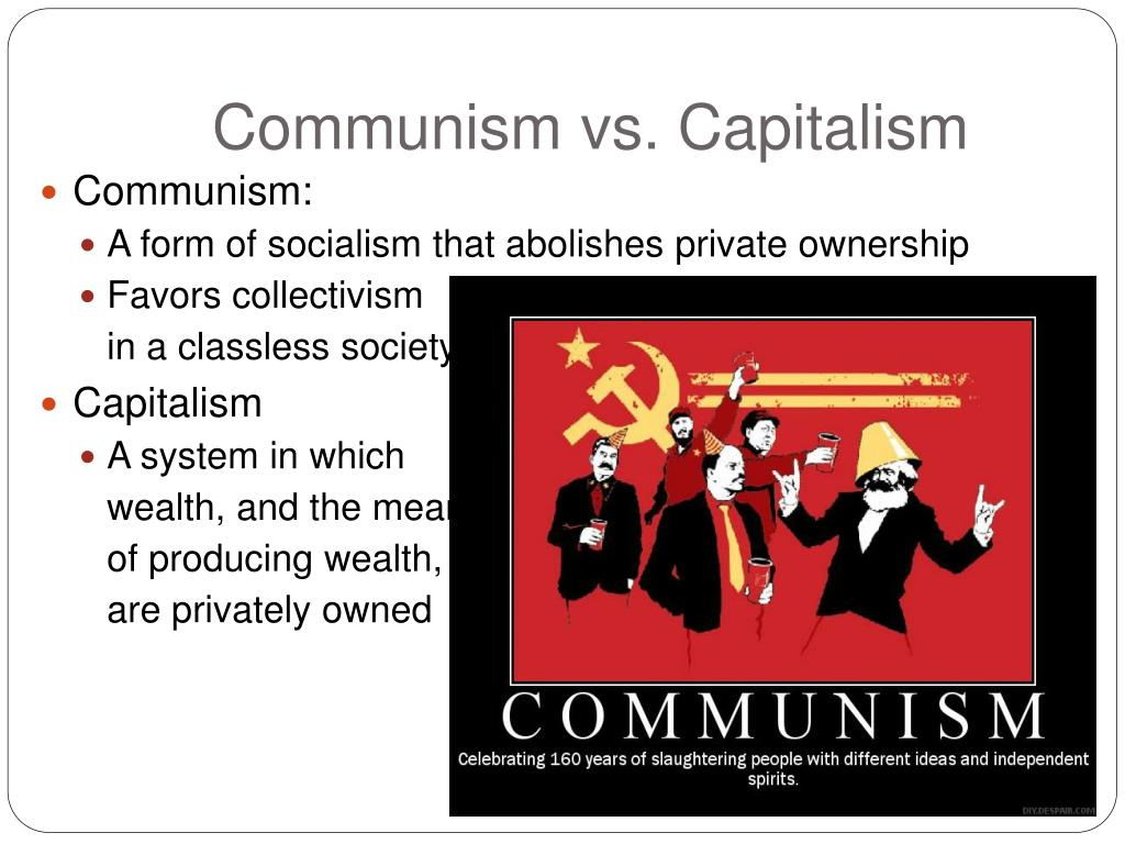communism v s capitalism Communism vs socialism by: jeffrey glen more often than not, in media and in conversation the concepts of communism and socialism are used interchangeably to refer to the essentially the same economic/political philosophy.