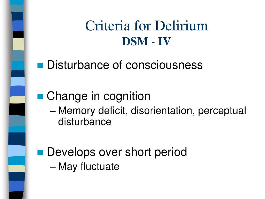 Criteria for Delirium