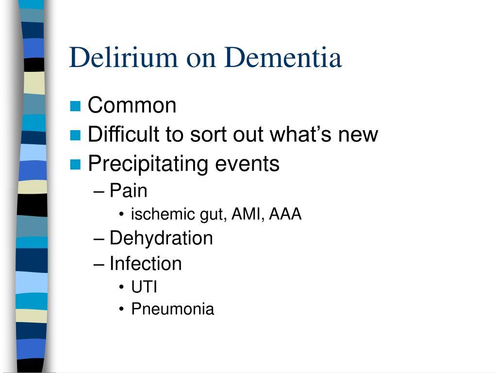Delirium on Dementia