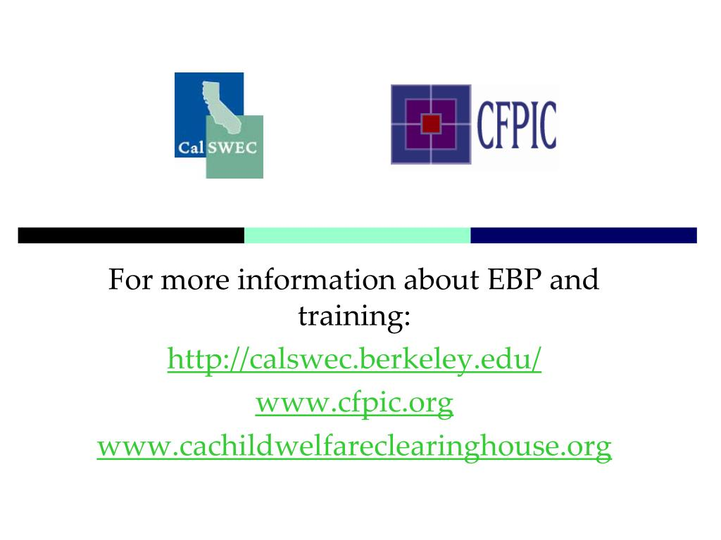 For more information about EBP and training:
