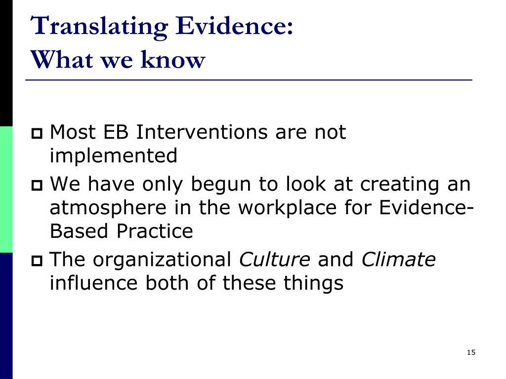 Translating Evidence: