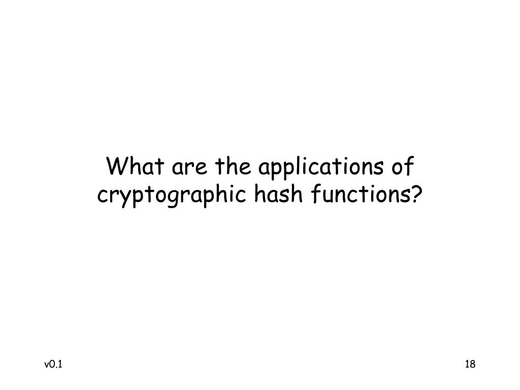 What are the applications of cryptographic hash functions?
