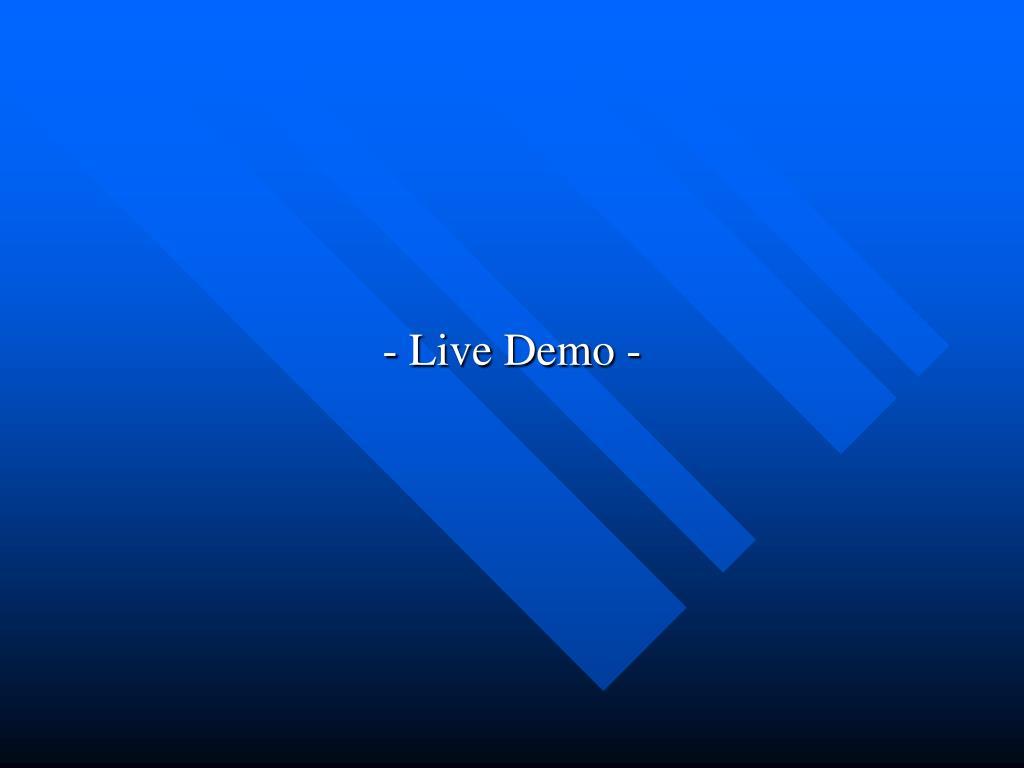 - Live Demo -