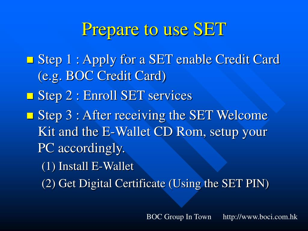 Prepare to use SET