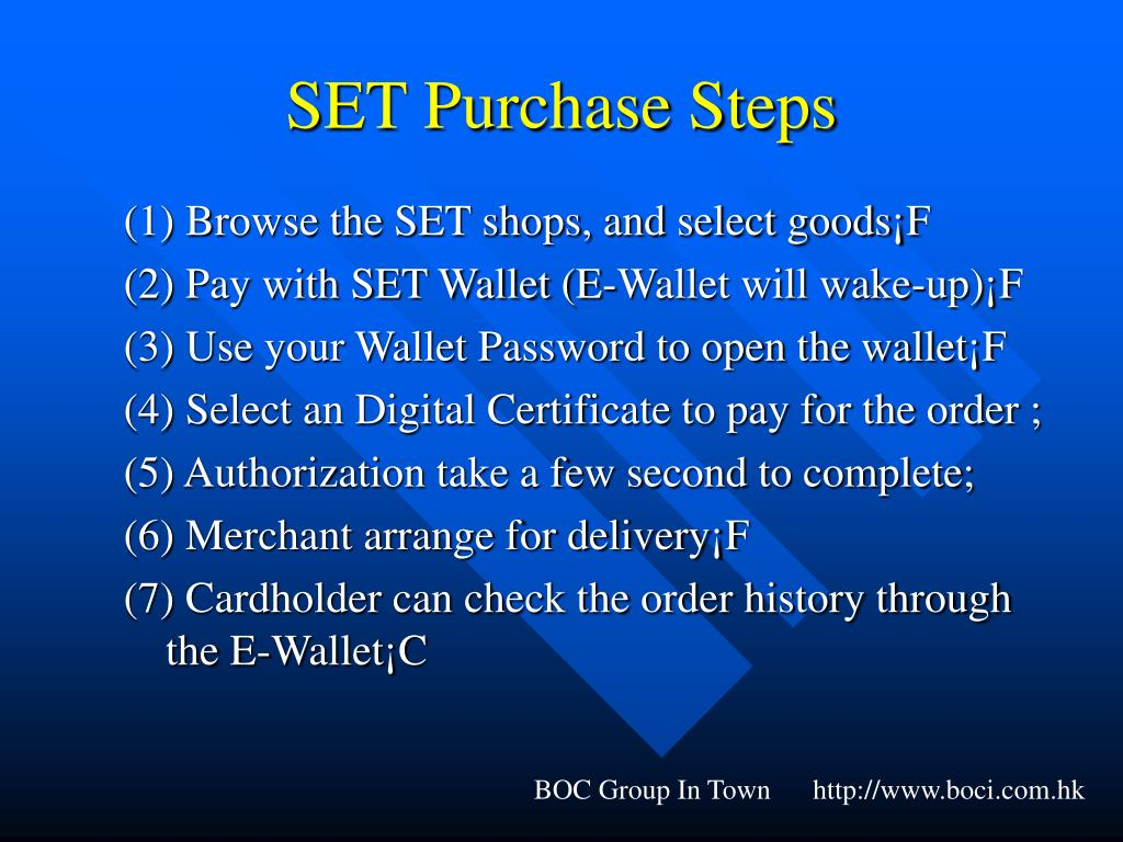 SET Purchase Steps